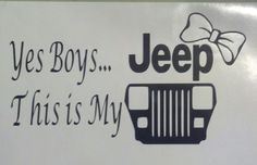 Yes Boys This Is My Jeep Wrangler YJ Decal Sticker by TinkasDecals, $3.00