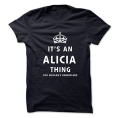 Its An ALICIA Thing. You Wouldns Understand