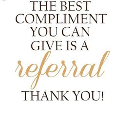 Best compliment is a referral | We appreciate your business with CENTURY 21 Gavish Real Estate