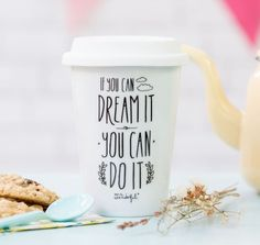 Take away beker | If you can dream it, you can do it