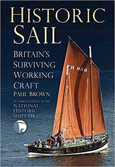 📚Historic sail: Britain's surviving working craft