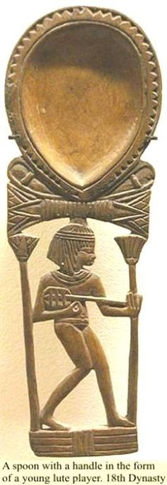 The People of ancient Egypt: Pictures Spoon with a handle in the form of a young lute player. 18th Dynasty