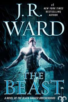 Cover Alert: J.R. Ward Reveals the Cover for Next Black Dagger Brotherhood, The Beast April 5, 2016!!