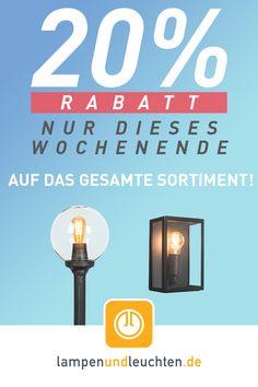 13.05.-16.05.2016 - Mai-Rabatt bei lampenundleuchten.de: 20 % Rabatt auf unsere gesamte Beleuchtung! Das dürfen Sie sich nicht entgehen lassen! Passende Leuchte aussuchen und 20% sparen!