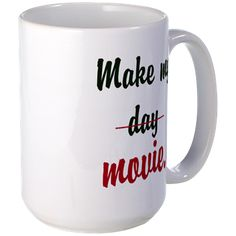 Make my crossed-out day - movie Mugs