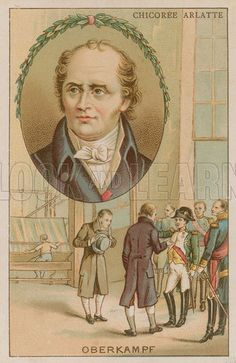Christophe-Philippe Oberkampf (1738-1815), French industrialist. Manufacturer of printed cotton. Napoleon Bonaparte visiting Oberkampf's workshops in 1806, after which the emperor awarded his the Legion d'Honneur. Chicoree Arlatte Educational card.
