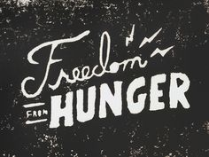 Freedom from Hunger is a powerful phrase specifically targeting people going hungry right here in the United States. This is my first experience doing linocut type.