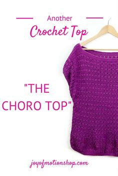 Another Crochet Top - The Choro Top. Crochet pattern, Crochet patterns, Easy crochet patterns, Crochet patterns tops, Crochet patterns for her, Unique crochet patterns, Simple crochet patterns, woman's crochet pattern, woman's crochet pattern top.  Repin this to read, learn & keep it forever.