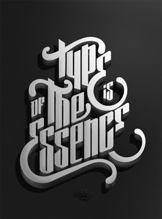 Type is of the essence.