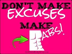 No More Excuses | Lifestyle