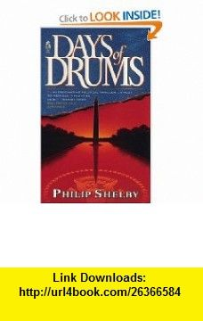 DAYS OF DRUMS (9780671004149) Philip Shelby , ISBN-10: 067100414X  , ISBN-13: 978-0671004149 ,  , tutorials , pdf , ebook , torrent , downloads , rapidshare , filesonic , hotfile , megaupload , fileserve