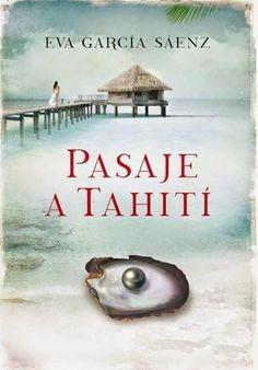 Descargar Libro Pasaje a Tahití - Eva García Sáenz en PDF, ePub, mobi o Leer Online | Le Libros