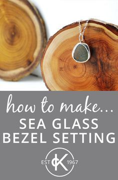 Follow Kernowcraft's jewellery making tutorial on how to create a bezel setting and pendant necklace and make the most of your sea glass!