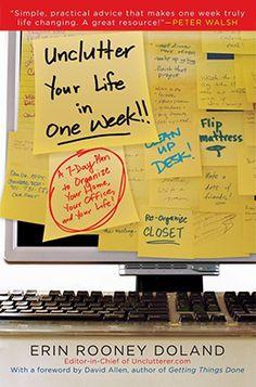 unclutter declutter organize  7 days, 7 videos, amazing results