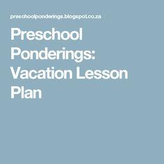 Preschool Ponderings: Vacation Lesson Plan
