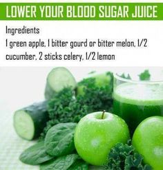 Lower Your Blood Sugar Juice Ingredients 1 green apple, 1 bitter gourd or bitter melon, ½ cucumber, 2 sticks celery, ½ lemon. Share if you care Diabetic Smoothies, Diabetic Drinks, Smoothies For Diabetics, Diabetic Tips, Diabetic Juicing Recipes, Diabetic Shakes, Pre Diabetic, Diabetic Meals, Vegetarian Recipes