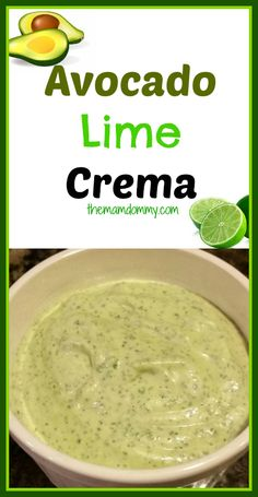 Avocado Lime Crema!