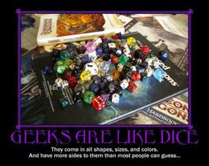 ....and that last part is because most people think there are only six sides to dice...