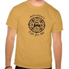 Adventure Life T-Shirt. Zazzle.com/jeepstyletees. Colors available