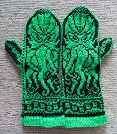 Cthulhu Mittens - I LOVE these! I can't knit on this level though. I wish I knew someone who could make these for me