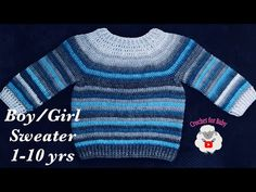 How to Crochet Easy Raglan top Pullover Sweater for boys and girls years Crochet for Baby Crochet Baby Sweaters, Crochet Jumper, Crochet Baby Clothes, Crochet Jacket, Crochet For Boys, Easy Crochet, Boys Sweaters, Pullover Sweaters, Kids Patterns