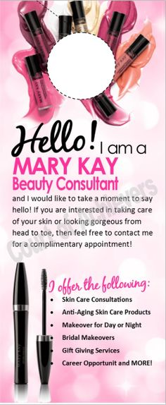 Hello - Door Hanger Shop my website: http://www.marykay.com/melindaschmidt