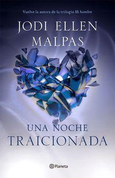 """""""Una noche. Traicionada"""" de Jodi Ellen Malpas"""