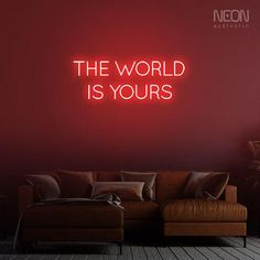 The World is Yours - be it your bedroom, office or a man cave, this neon sign is the perfect addition to your empty walls. Neon Home Decor, The Heat, Dressing Room Design, Neon Aesthetic, Custom Neon Signs, Empty Wall, Bedroom Office, Man Cave, Walls