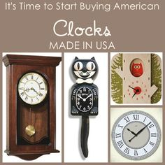 It's TIME to Start Buying American. We found cool clocks made in the USA.