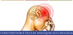 PREVINIR E TRATAR ENXAQUECAS E CEFALÉIA. Estudos revelam que a maioria das dores de cabeça, incluindo a enxaqueca, podem ser decorrente de substâncias químicas presente nos alimentos