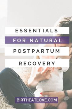 About to have your baby?! Prepared for the realities of postpartum? Get these essentials for natural postpartum recovery so that you can heal fast (and well) from childbirth! #postpartum