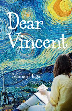 Dear Vincent is a powerful teen novel by NZ Post Award-wining author Mandy Hager. See this book on our library's catalogue. Great Books To Read, My Books, Life Is Hard, Real Life, Ya Novels, New Friendship, The Power Of Love, Dark Places, Vincent Van Gogh