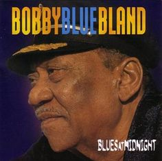 I'm A Blues Man - Bobby Bland
