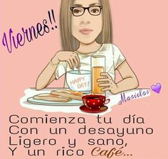 viernes Ecards, Anime, Spiritual Awakening, Good Morning Greetings, Caricature, Friday, Bom Dia, Be Nice, E Cards