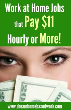 Want to know which work at home companies pay $11 per hour or more? Check out this awesome list!