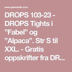 """DROPS 103-23 - DROPS Tights i """"Fabel"""" og """"Alpaca"""". Str S til XXL. - Gratis oppskrifter fra DROPS Design"""