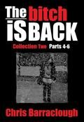 The Bitch Is Back Collection Two (Parts 4-6) (The Bitch Is Back British Crime Thrillers Boxset)
