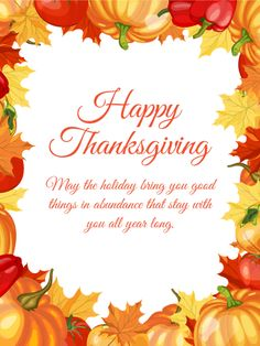 Send Free Vibrant Maple Leaves Happy Thanksgiving Card to Loved Ones on Birthday & Greeting Cards by Davia. It's free, and you also can use your own customized birthday calendar and birthday reminders. Thanksgiving Day 2019, Happy Thanksgiving Images, Thanksgiving Facts, Free Thanksgiving Printables, Thanksgiving Messages, Thanksgiving Blessings, Thanksgiving Greetings, Birthday Greeting Cards, Birthday Greetings