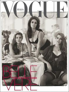 If you haven't checked out this month's issue of Italian Vogue...you should.  It's completely dedicated to women of NATURAL size!  Plus size, small size medium size...whatever.  Just natural size.  Gorgeous issue.....