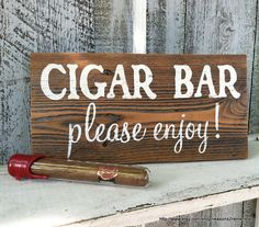 Hey, I found this really awesome Etsy listing at http://www.etsy.com/listing/150769971/cigar-bar-5-12-x-11-self-standing-rustic