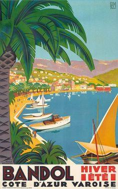 Vintage Travel Poster: Bandol, France by Roger Broders Retro Poster, Kunst Poster, Poster Ads, Poster Prints, Bandol France, Tourism Poster, Travel Ads, Travel Tourism, Train Travel