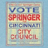 Jerry Springer was our mayor for a term. People outside of Cincinnati can't believe this is true. I used to say that Jerry and me were the only real Democrats in town.
