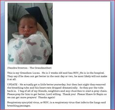 PLEASE PRAY FOR BABY LUCAS A HEALING.....3/14/13-  Please repin so more people can pray for this little one. And pray for his family, too. † ♥ ✞ ♥ †