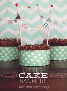 {Craft}Little Cake Banners make any dessert turn from ordinary to extraordinary!