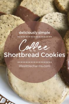 Coffee Shortbread Cookies · life's little charms Cookie Desserts, Just Desserts, Delicious Desserts, Dessert Recipes, Yummy Food, Cookie Cups, Shortbread Recipes, Easy Shortbread Cookies, Christmas Shortbread Cookies