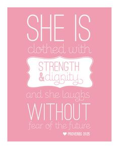She is clothed with strength and dignity.... by littleprintsbysb on Etsy