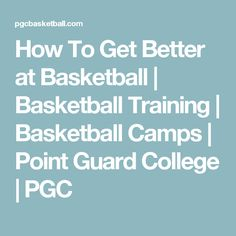 3e9f44f500ec Point Guard College provides intense