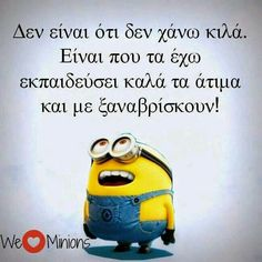 Find images and videos about greek quotes, greek and minions on We Heart It - the app to get lost in what you love. Funny Picture Jokes, Funny Photos, Funny Stuff, Stupid Funny Memes, Funny Texts, Tell Me Something Funny, Very Funny Images, We Love Minions, Funny Greek Quotes