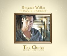 Can't wait to see this one in February! The Choice Book, The Choice Movie, The Choice Nicholas Sparks, Nicholas Sparks Movies, Coming Soon To Theaters, Benjamin Walker, Tom Wilkinson, Teresa Palmer, Dear John