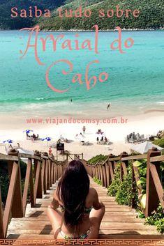 Dicas completas de Arraial do Cabo, as praias, onde hospedar, restaurantes e outros. Saiba mais em www.viajandocomsy.com.br